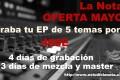 OFERTA MAYO (Graba tu EP de 5 temas, por solo 400€)
