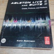 """""""Ableton Live 8 and Suite 8. Create, produce and perform"""", de Keith Robinson"""