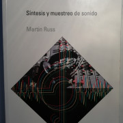 """Libro """"SÍNTESIS Y MUESTREO DE SONIDO"""" de Martin Russ"""