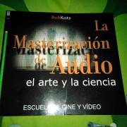 """Libro """"La Masterización de Audio"""", Bob Katz."""