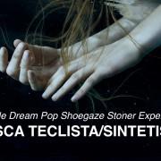 Grupo de Dream Pop Shoegaze Stoner Experimental busca Teclista/Sintetista