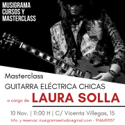MASTERCLASS GUITARRA ELÉCTRICA PARA MUJERES EN MADRID POR LAURA SOLLA