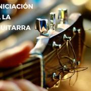 INICIACIÓN A LA GUITARRA - CURSO INTENSIVO DE VERANO EN MADRID