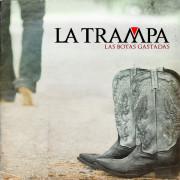 "CD  La Trampa  ""Las Botas Gastadas"""