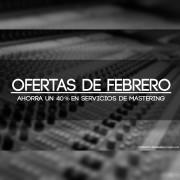 Ofertas Febrero Mastering