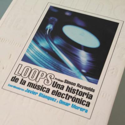 Loops: una historia de la música electrónica