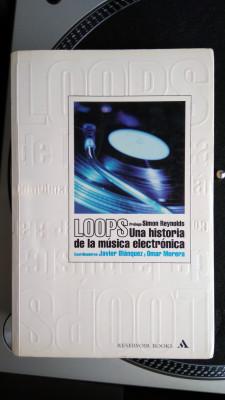 """libro """"Loops: una historia de la música electrónica"""" (2002)"""