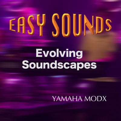 Evolving Soundscapes y Nature Of Chill para Yamaha MODX