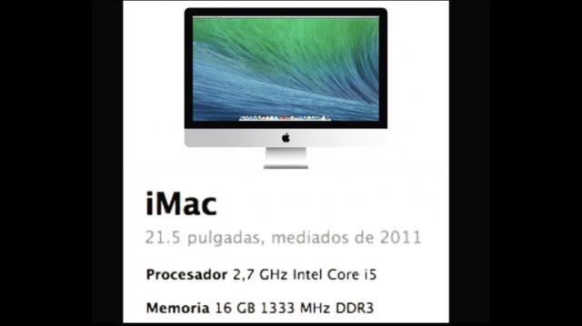 Imac del 2011 / 21'5 pulgadas / 2'7 Ghz Intel Core I5 / 16 Gb RAM