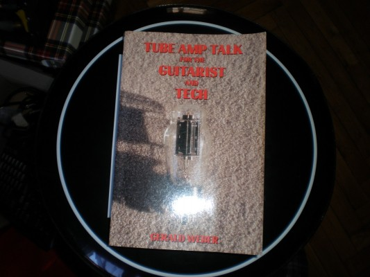 "Libro ""Tube Amp Talk for the Guitarist and Tech - Gerald Weber """