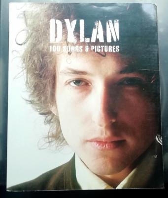 Dylan 100 Songs & Pictures - Libro partituras + 100 fotos Bob Dylan- 496 páginas