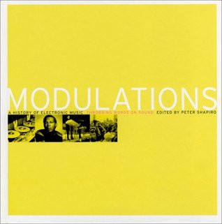 Modulations: A History of Electronic Music (Ingles)