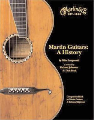 Martin Guitars: A History (Hardcover) Edicion de lujo Tapa dura NUEVO