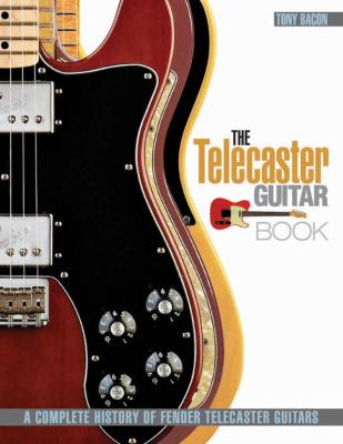 The Telecaster Guitar Book: A Complete History of Fender Telecaster Guitars NUEVO