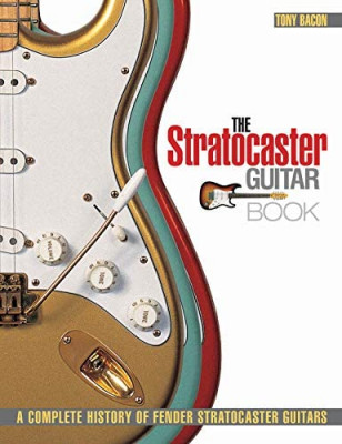 The Stratocaster Guitar Book: A Complete History of Fender Stratocaster Guitars NUEVO