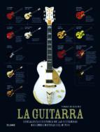 La Guitarra - Genealogia e historia