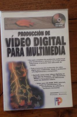 'Producción de vídeo digital para multimedia' de Manuel Rummel