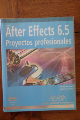 After Effects 6.5. Proyectos profesionales + DVD