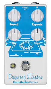 Reverb/delay Earthquaker Dispatch Master